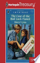 The Case of the Bad Luck Fiance