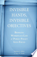 Invisible Hands  Invisible Objectives