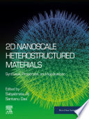 2D Nanoscale Heterostructured Materials