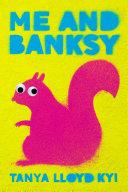 Me and Banksy Pdf/ePub eBook