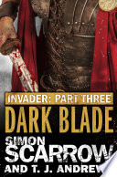 Read Online Invader: Dark Blade (3 in the Invader Novella Series) Epub