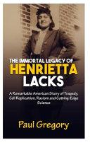 The Immortal Legacy of Henrietta Lacks Book