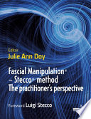 Fascial Manipulation R    Stecco R  method The practitioner s perspective