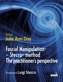 Fascial Manipulation(R) - Stecco(R) method The practitioner's perspective