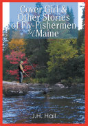 Cover Girl   Other Stories of Fly Fishermen in Maine
