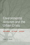 Environmental Activism and the Urban Crisis
