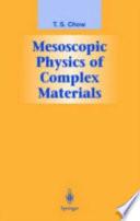 Mesoscopic Physics of Complex Materials