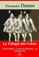 Pdf Trilogie des Valois : la reine Margot, la dame de Monsoreau, les quarante-cinq Telecharger