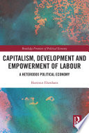 Capitalism Development And Empowerment Of Labour