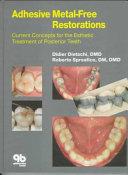 Adhesive Metal free Restorations