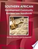 Southern African Development Community Business Law Handbook  Strategic Information and Developments