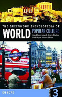 The Greenwood Encyclopedia of World Popular Culture Book