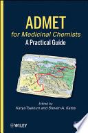 ADMET for Medicinal Chemists Book