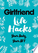 Life Hacks  Your Body  Your BFF