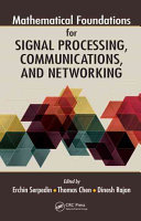 Mathematical Foundations for Signal Processing  Communications  and Networking
