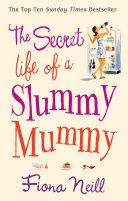 Pdf The Secret Life of a Slummy Mummy Telecharger