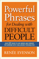 Powerful Phrases for Dealing with Difficult People [Pdf/ePub] eBook