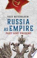 Russia as Empire