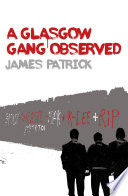 A Glasgow Gang Observed