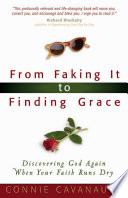 From Faking It to Finding Grace