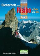 Sicherheit und Risiko in Fels und Eis - Band 2