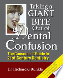 Taking A Giant Bite Out Of Dental Confusion Book PDF