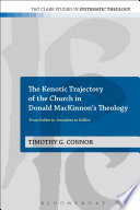 The Kenotic Trajectory Of The Church In Donald Mackinnon S Theology