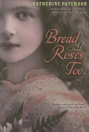 Bread and Roses, Too Katherine Paterson Cover