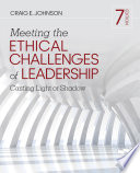 Meeting the Ethical Challenges of Leadership