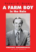 A Farm Boy in the Rain