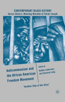 Anticommunism and the African American Freedom Movement ebook