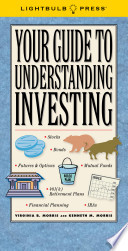Your Guide to Understanding Investing