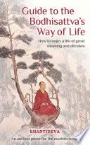 Shantideva S Guide To The Bodhisattva S Way Of Life