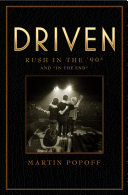 """Driven: Rush in the '90s and """"In the End"""" [Pdf/ePub] eBook"""