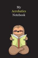 My Acrobatics Notebook