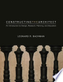 Constructing the Architect