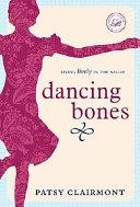 Dancing Bones Book