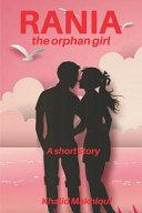 Rania the Orphan Girl