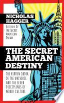 The Secret American Destiny Book