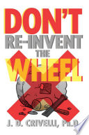 DON   T RE INVENT THE WHEEL