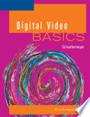 Digital Video Basics Book PDF