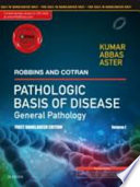Robbins and Cotran Pathologic Basis of Disease - General Pathology, Vol 1