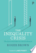 The Inequality Crisis