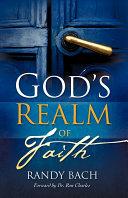 God s Realm of Faith