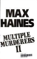 Multiple Murderers II