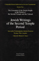 The Literature of the Jewish People in the Period of the Second Temple and the Talmud  Volume 2 Jewish Writings of the Second Temple Period