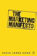 The Marketing Manifesto