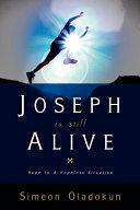 Joseph Is Still Alive