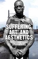 Suffering, Art, and Aesthetics Pdf/ePub eBook