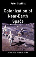 Colonization of Near-Earth Space
